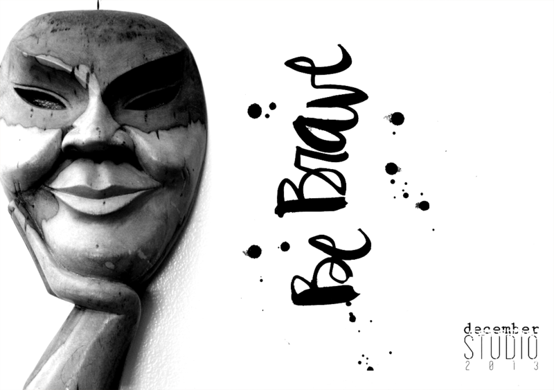 Be brave mask blog